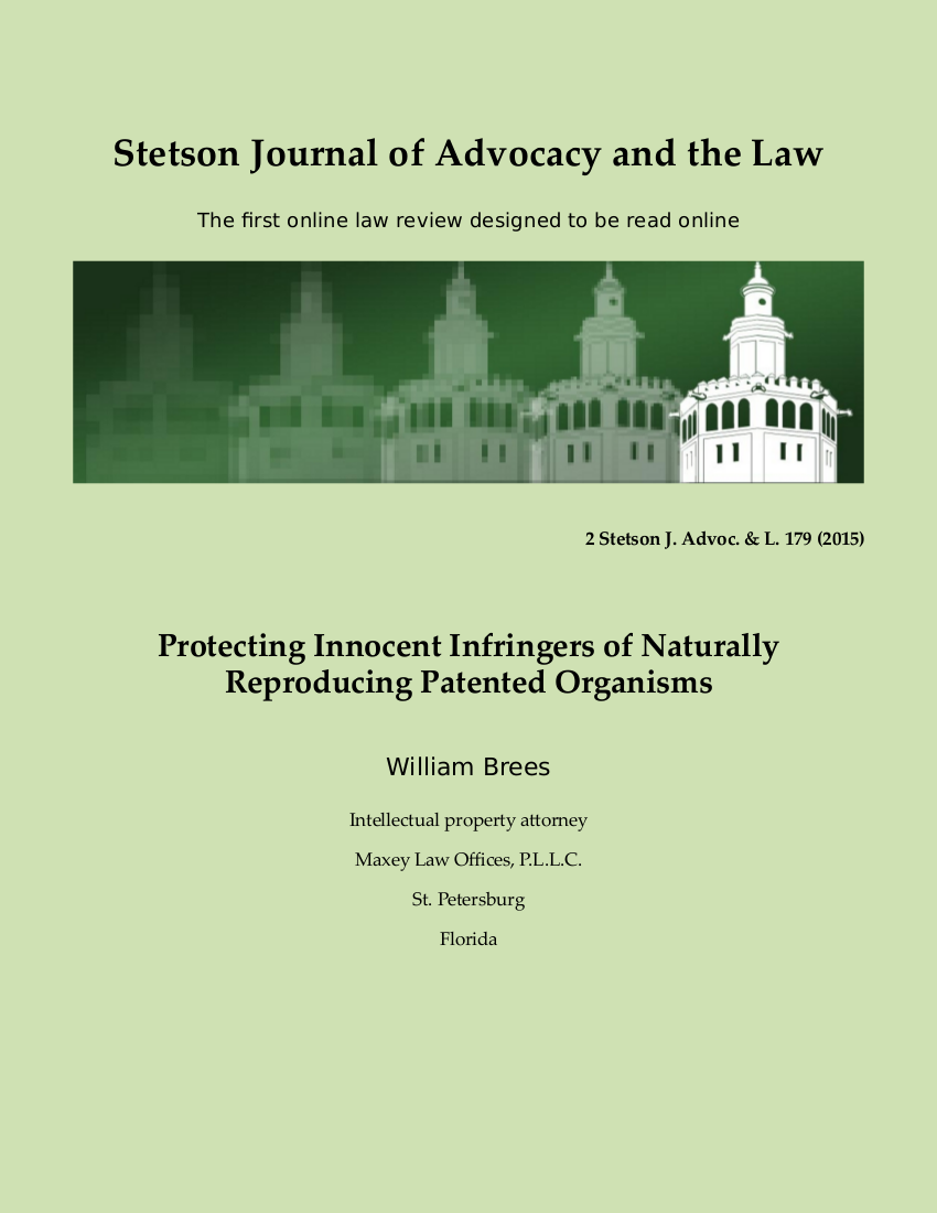c53b1adf Protecting Innocent Infringers of Naturally Reproducing Patented Organisms  | Stetson Journal of Advocacy and the Law
