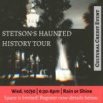 Stetson's Haunted History Tour (Register Today!)